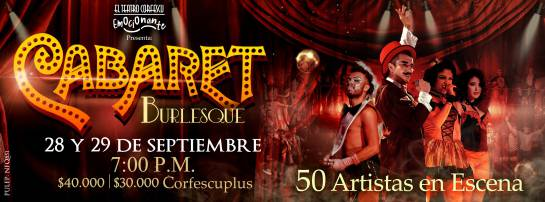 Cabaret Burlesque Teatro Corfescu: Vuelve el 'Cabaret Burlesque' a las tablas del teatro Corfescu