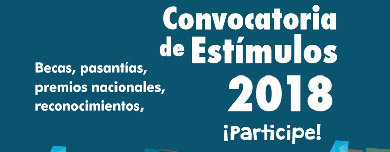 Entrega Estímulos Convocatoria Ministerio Cultura 2018: Inversión histórica para estímulos de cultura