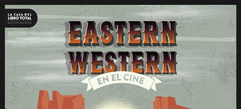 Eastern Western Cine: Cine soviético, apasionante y original