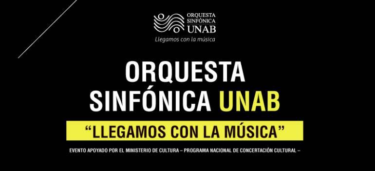 """Sinfónica Orquesta Cultural: Se presentará la Sinfónica UNAB con """"Llegamos con la música"""""""