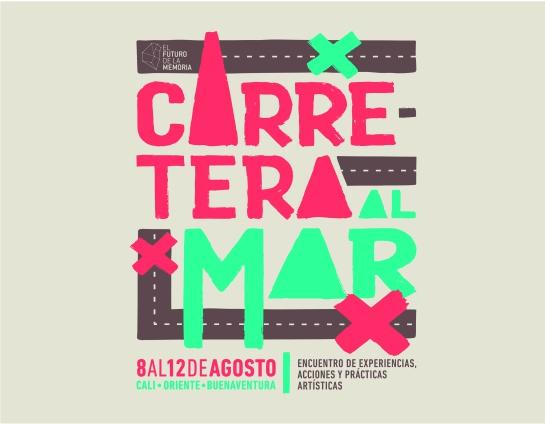 """Pacifico colombiano: """"Carretera al mar"""", se toma la Tertulia y Bellas Artes"""