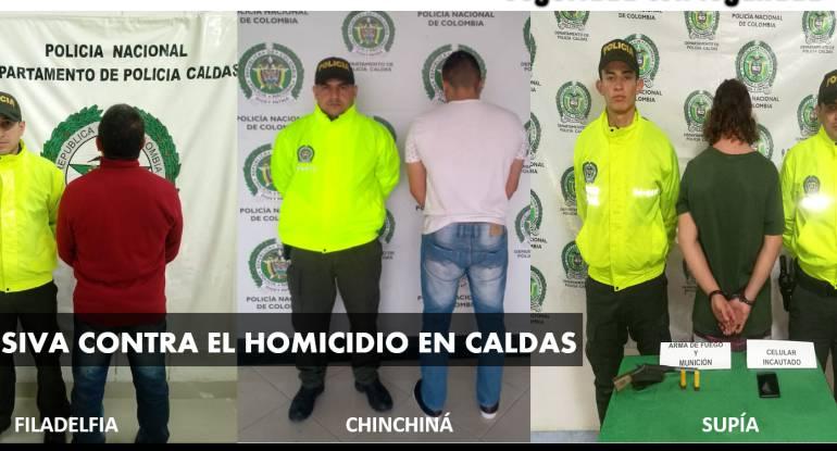 Capturas por homicidios en Caldas: Capturan a responsables de homicidios en Chinchiná, Filadelfia y Supía