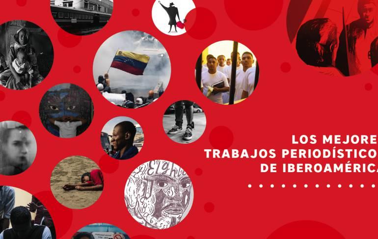 Premio Gabo, trabajos, periodismo: Premio Gabo revela los mejores 40 trabajos periodísticos de Iberoamérica