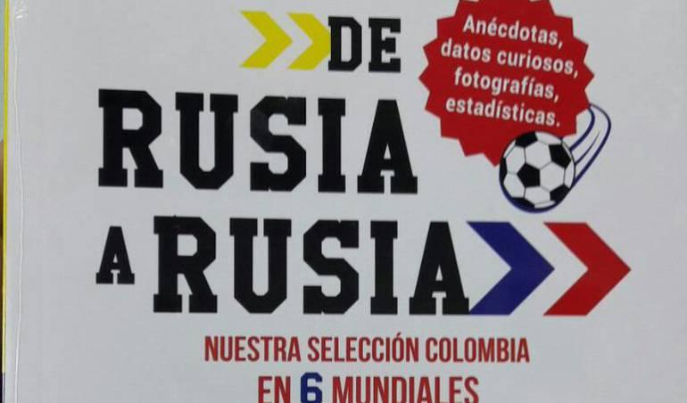 DE RUSIA A RUSIA. COLOMBIA EN SEIS MUNDI - Caracol Radio S.A. - AGUILAR