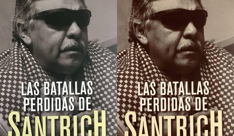 Lo Más Caracol: Las batallas perdidas de Santrich por Diana Pachón