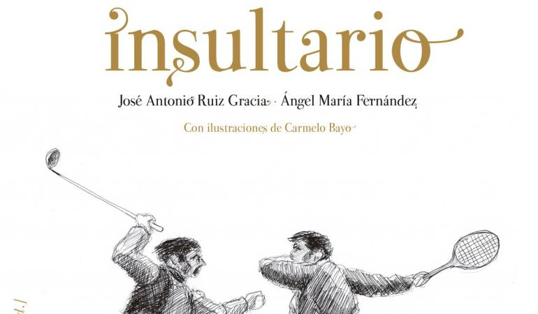 """Insultos con elegancia: """"Insultario"""", manual para insultar con ingenio, clase y elegancia"""