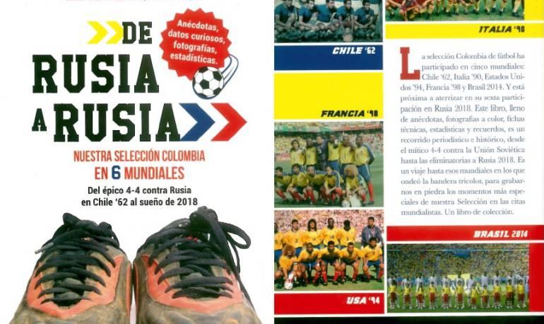 Historias de la selección Colombia en los Mundiales: De Rusia a Rusia uno de los libros más buscados en la Filbo 2018