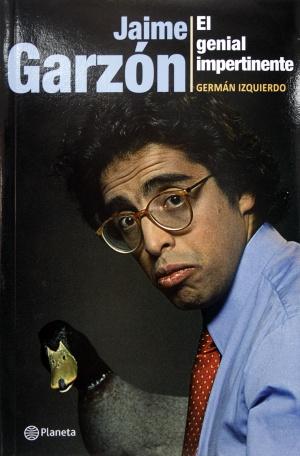 Frases Celebres Jaime Garzón 10 Frases Para Recordar A
