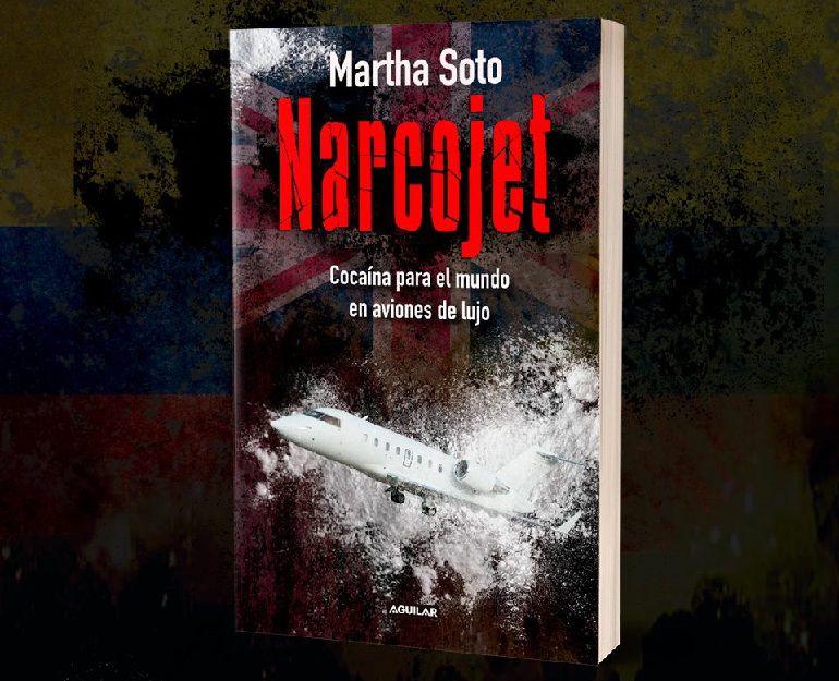 Narcojet, el libro de Martha Soto sobre los aviones de lujo de la cocaína