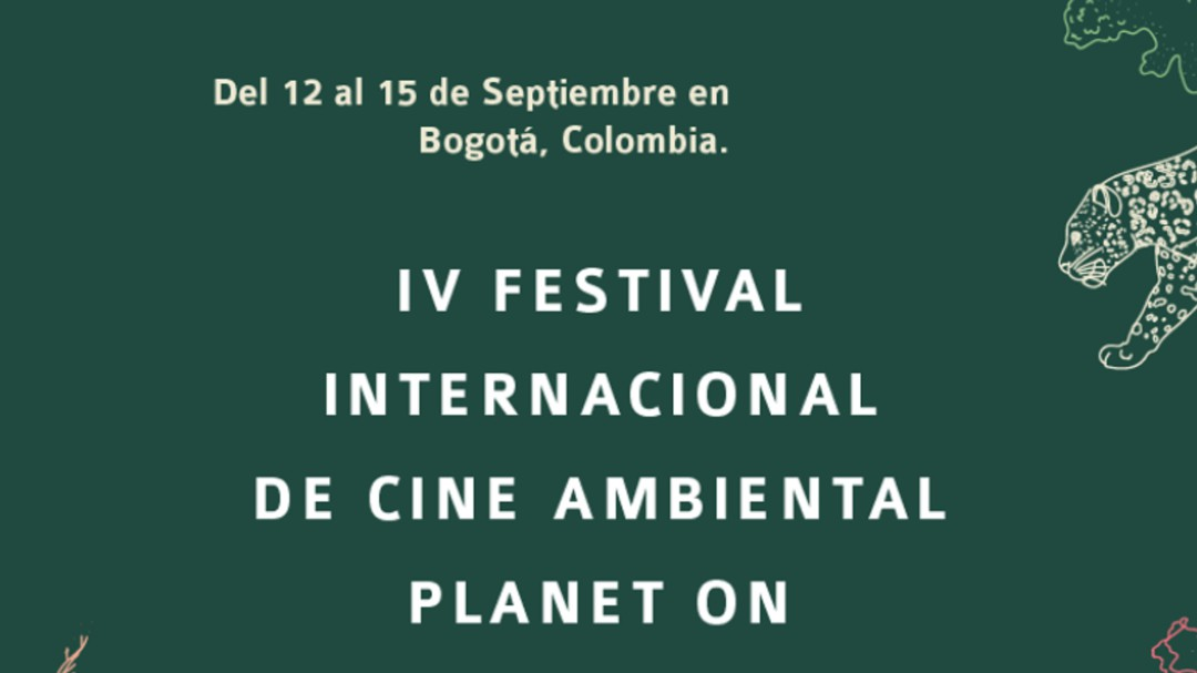IV Festival internacional de cine ambiental, planet on
