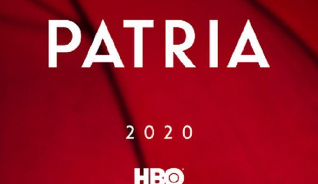 Series de HBO: HBO presenta el primer poster de la nueva mini serie española 'patria'